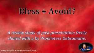 Bless + Avoid - Bible Study With Debramarie - Magnificat  Meal Movement-1