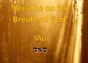 Breathe On Me Breath Of God