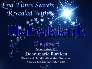 End Times Revealed With Habakukk