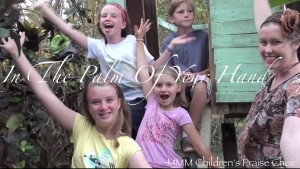 In The Palm Of Your Hand - MMM Children's Praise  Choir