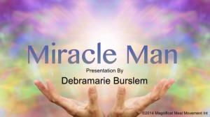 Miracle Man - Magnificat Meal Movement