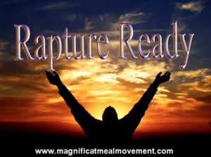 Rapture Ready - Magnificat Meal Movement Presentation
