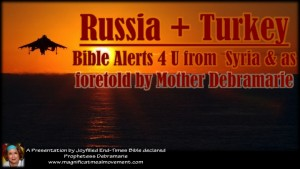 Russia + Turkey Bible Alerts 4 U From Syria