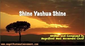 Shine Yashua Shine -