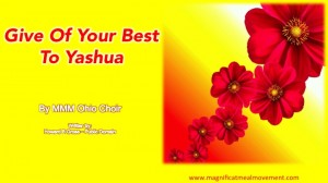 Give of Your Best to Yashua -  MMM Celtic Choir