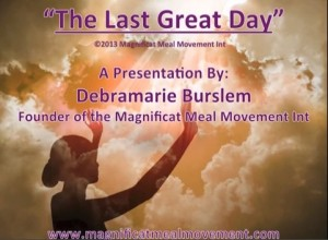 The Last Great Day - Magnificat Meal Movement