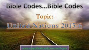 UNITED NATIONS Bible codes - Magnificat Meal Movement