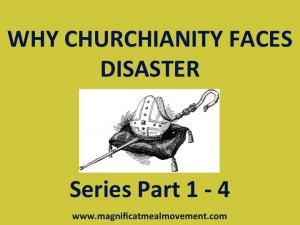 Why Churchianty Faces Disaster Series