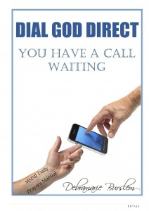 Dial God Direct by Debramarie Burslem