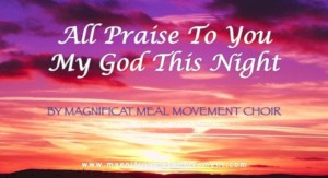 Magnificat Meal Movement Praise song