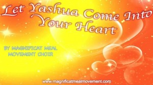 Let Yashua Come Into Your Heart