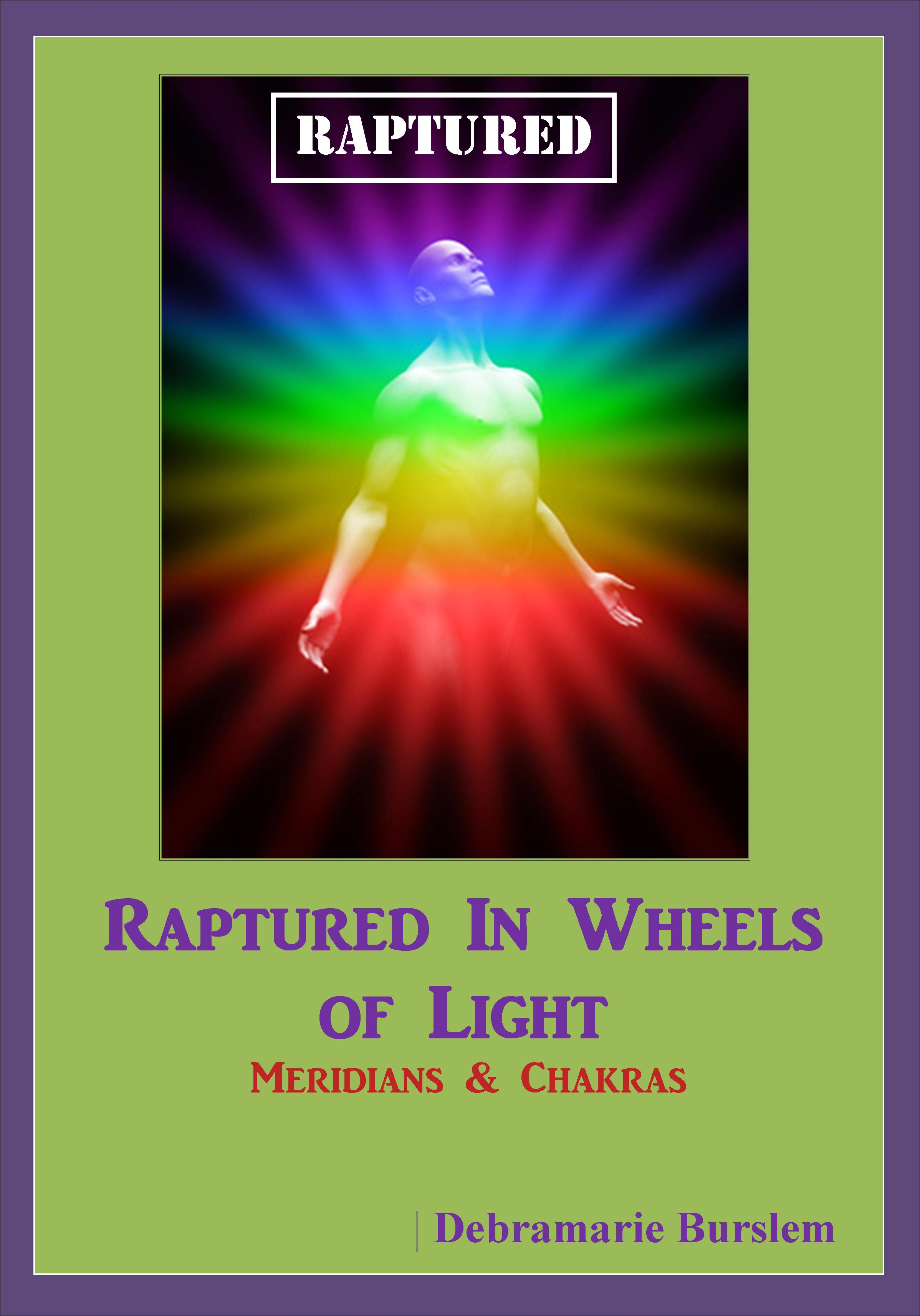 New eBook – Raptured In Wheels of Light
