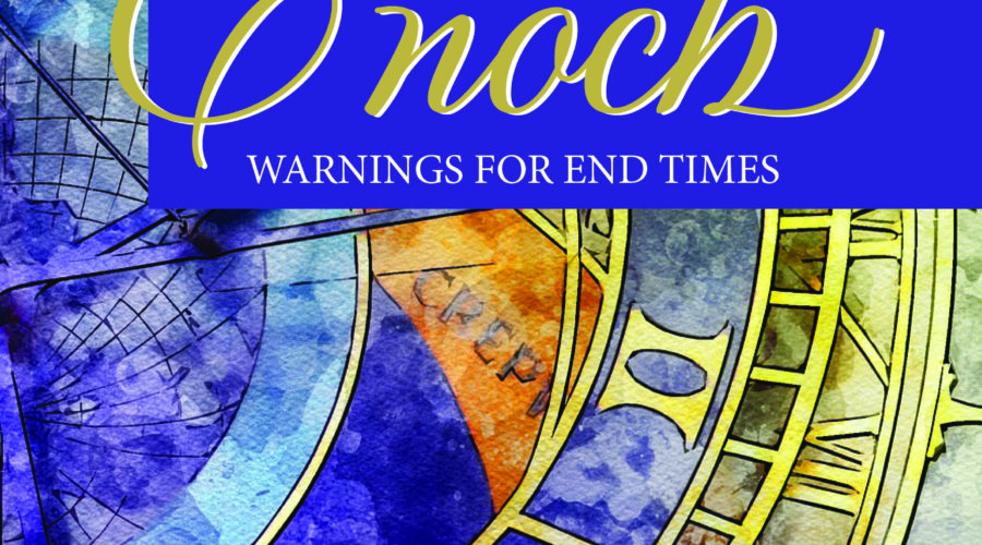 New Book: Enoch Warnings For End Times