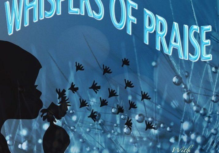 Whispers of Praise